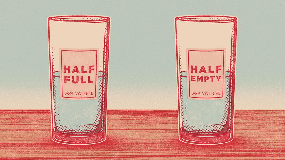 نیمه پر یا نیمه خالی لیوان را ببینیم؟